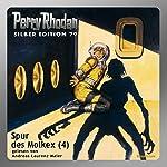 Spur des Molkex - Teil 4 (Perry Rhodan Silber Edition 79) | H. G. Ewers,Hans Kneifel,Clark Darlton