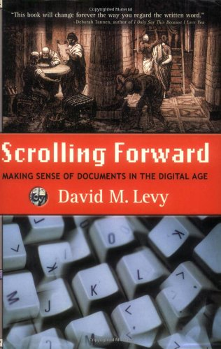 Scrolling Forward: Making Sense of Documents in the Digital Age
