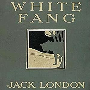 White Fang | [Jack London]