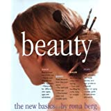 Beauty: The New Basicsby Rona Berg