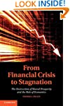 From Financial Crisis to Stagnation:...