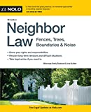 Neighbor Law: Fences, Trees, Boundaries & Noise