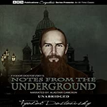 Notes from the Underground Audiobook by Fyodor Dostoyevsky Narrated by Alastair Cameron
