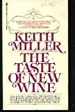 The Taste of New Wine (0553105094) by Miller, Keith