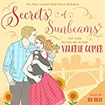 Secrets of Sunbeams: Urban Farm Fresh Romance, Book 1 | Valerie Comer