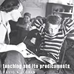 Teaching and Its Predicaments | David K. Cohen