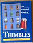 Thimbles: Collectors' Guide (Collecto...