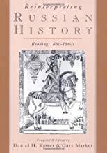 By Daniel H. Kaiser - Reinterpreting Russian History: Readings, 860-1860s: 1st (first) Edition