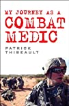 My Journey as a Combat Medic: From De…