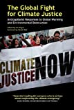 img - for The Global Fight for Climate Justice - Anticapitalist Responses to Global Warming and Environmental Destruction book / textbook / text book