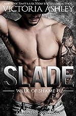 Slade (Walk Of Shame #1)