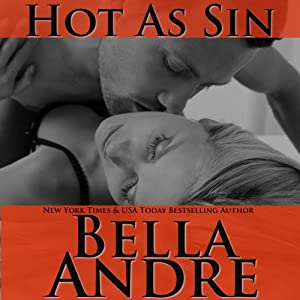 Hot as Sin: A Novel | [Bella Andre]