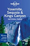 Lonely Planet Yosemite, Sequoia and Kings Canyon National Parks