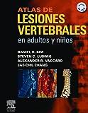 img - for Atlas de lesiones vertebrales en adultos y ni os book / textbook / text book