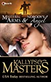 Masters at Arms & Nobodys Angel (Rescue Me Saga #1)