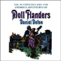 Moll Flanders Audiobook by Daniel Defoe Narrated by Nadia May