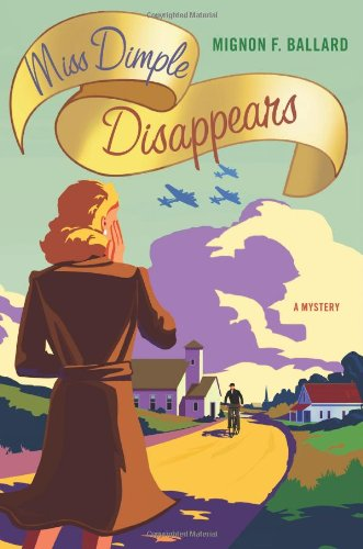 Miss Dimple Disappears: A Mystery (Miss Dimple Mysteries) PDF