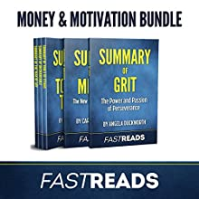 FastReads Money & Motivation Book Bundle: Includes Summary of Grit, Summary of Mindset, Summary of Tools of Titans, Summary of Unshakeable, and Summary of The War of Art Audiobook by  FastReads Narrated by Anthony Pica