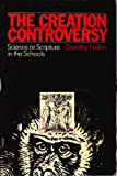 The Creation Controversy: Science or Scripture in the Schools (0807031550) by Dorothy Nelkin