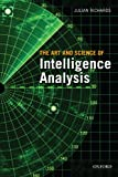 The Art & Science of Intelligence Analysis