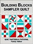 Building Blocks Sampler Quilt: A Quil...