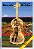 img - for Das grosse Fiddle- Buch. Inkl. CD. book / textbook / text book