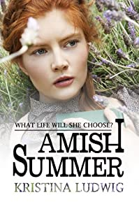 (FREE on 8/15) Amish Summer by Kristina Ludwig - http://eBooksHabit.com