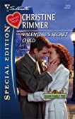 Valentine's Secret Child (Bravo Family Ties) (Silhouette Special Edition #1879)