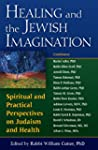 Healing and the Jewish Imagination: S...