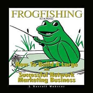Frogfishing Audiobook