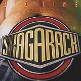 Big Time by Skagarack (2000-11-15)