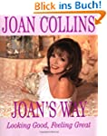 Joan's Way: Looking Good, Feeling Great