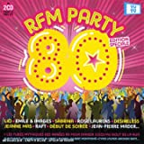 echange, troc Compilation - Rfm Party 80 : Les Hits Du Spectacle-Les Incontournables