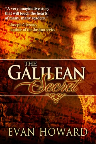 <strong>Since <em>The Da Vinci Code</em>, Readers Are Fascinated With The Mysterious Relationship Between Jesus Christ & Mary Magdalene - Author Evan Howard Offers a Fascinating & Unique Interpretation in <em>The Galilean Secret: A Novel</em> - 4.5 Stars & Just $2.99 on Kindle</strong>