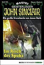 John Sinclair - Folge 1989: Im Reich Des Spuks (german Edition)