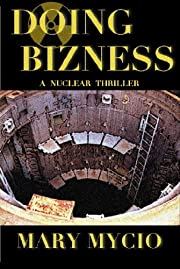 Doing Bizness: A Nuclear Thriller (Cristina Smythe Suspense 1)