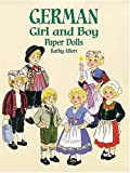 Kathy Allert German Girl and Boy Paper Dolls (Boys & Girls from Around the Globe)