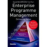 Enterprise Programme Management: Delivering Valueby David Williams