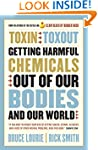Toxin Toxout: Getting Harmful Chemica...