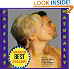 Facelift Naturally The At-Home or Any...