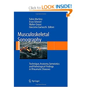 Musculoskeletal Sonography: Technique, Anatomy, Semeiotics and Pathological Findings in Rheumatic Diseases
