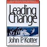 Leading Change ~ John P. Kotter