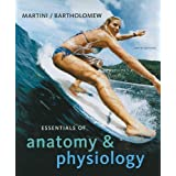 Essentials of Anatomy & Physiology (5th Edition) ~ Frederic Martini