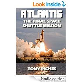 Atlantis - The Final Space Shuttle Mission