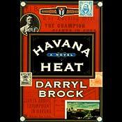 Havana Heat | [Darryl Brock]