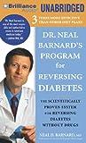img - for Dr. Neal Barnard's Program for Reversing Diabetes: The Scientifically Proven System for Reversing Diabetes Without Drugs book / textbook / text book
