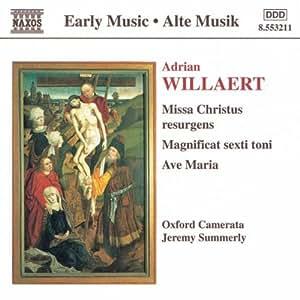 Willaert : Missa Christus Resurgens