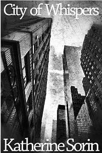 (FREE on 5/30) City Of Whispers by Katherine Sorin - http://eBooksHabit.com