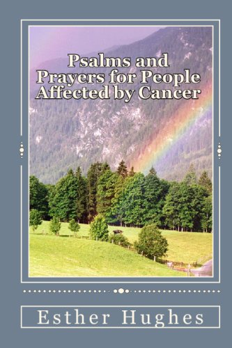 Psalms And Prayers For People Affected By Cancer