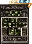 The Thackery T. Lambshead Cabinet of...
